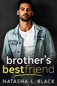 Brother's Best Friend by [Natasha L. Black]