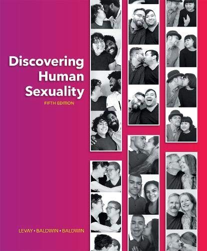 Compare Textbook Prices for Discovering Human Sexuality 5 Edition ISBN 9780197522578 by LeVay, Simon,Baldwin, Janice,Baldwin, John
