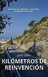 Kilómetros de Reinvención: Un viaje de Londres a Estambul haciendo autostop