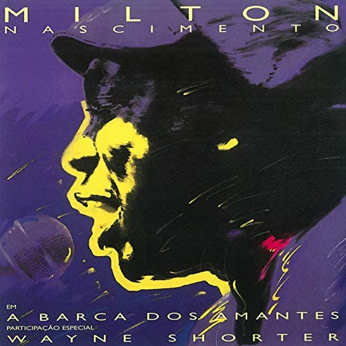 Milton Nascimento feat. Wayne Shorter