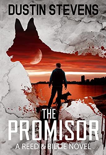 The Promisor: A Suspense Thriller by [Dustin Stevens]