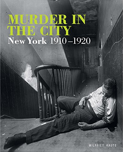 Image of Murder in the City: New York, 1910-1920