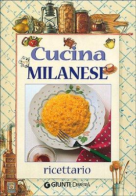 Cucina milanese. Ricettario