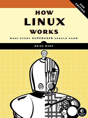 Preisvergleich Produktbild How Linux Works: What Every Superuser Should Know