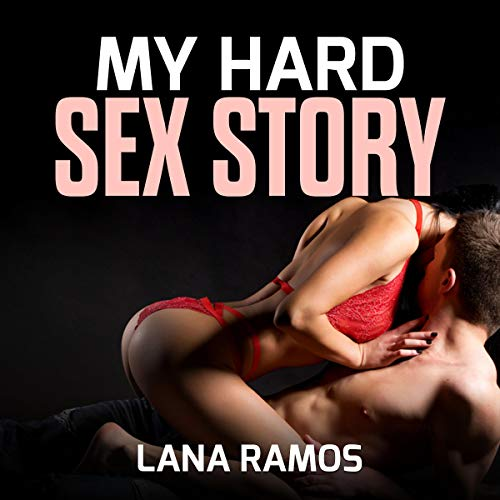 My Hard Sex Story audiobook cover art