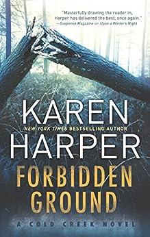 Forbidden Ground (Cold Creek Book 2) by [Karen Harper]