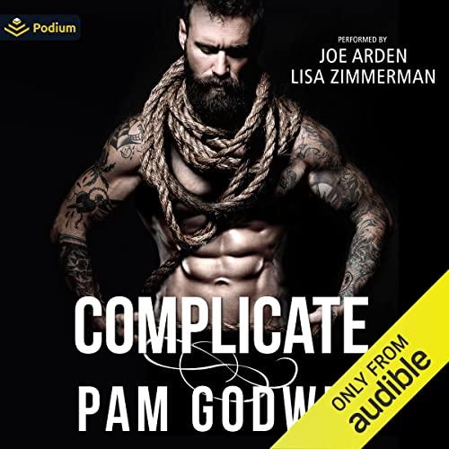 Complicate Audiobook By Pam Godwin cover art