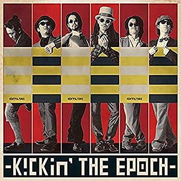 Kickin' The Epoch