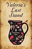 Today's $1.99 Kindle Daily Deals: Small Town Satire Valeria's Last Stand For Adults, Supernatural Thriller Flora Segunda For Tweens