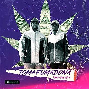Toma Fumadona (feat. MC Rafa 22)