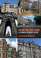 Edinburgh New Town: A Comprehensive Guide