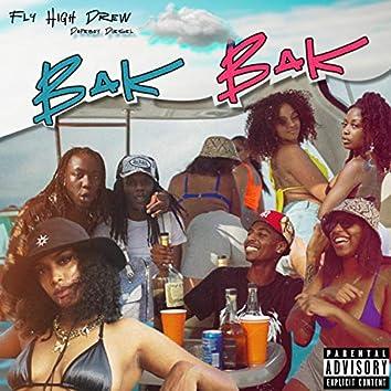 BAK BAK (feat. Dopeboy Diesel)