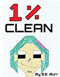 1% Clean: A Funny Story about Fractions and Percents (Funny Math Stories)