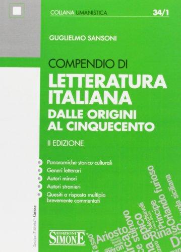 Compendio di letteratura italiana. Dalle origini al Cinquecento