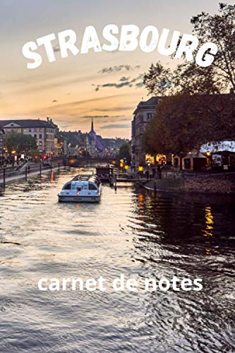 Strasbourg : carnet de notes