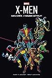 X-Men - Dieu crée, l'Homme détruit