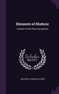 Elements of Rhetoric: A Course in Plain Prose Composition