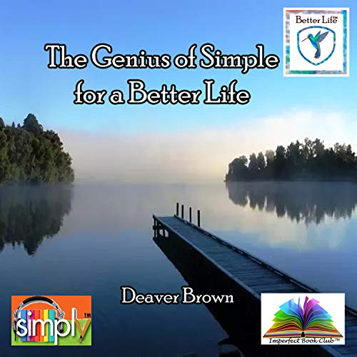 The Genius of Simple for a Better Life (English Edition)
