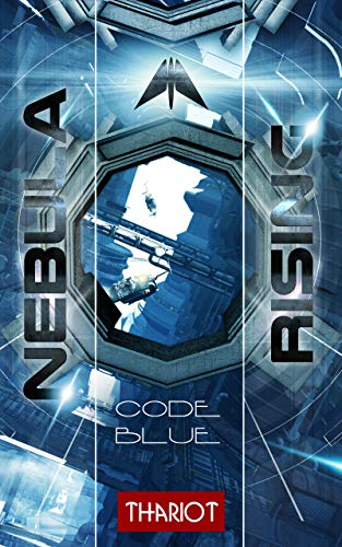Nebula Rising: 2 Code Blue