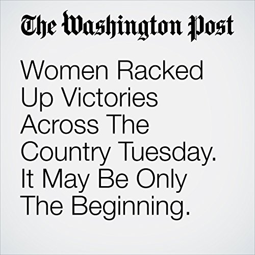 Women Racked Up Victories Across The Country Tuesday. It May Be Only The Beginning. copertina