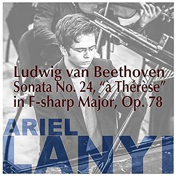 Sonata No. 24 in F-sharp Major, à Thérèse, Op. 78
