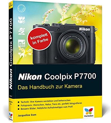 Nikon Coolpix P7700: Das Handbuch zur Kamera