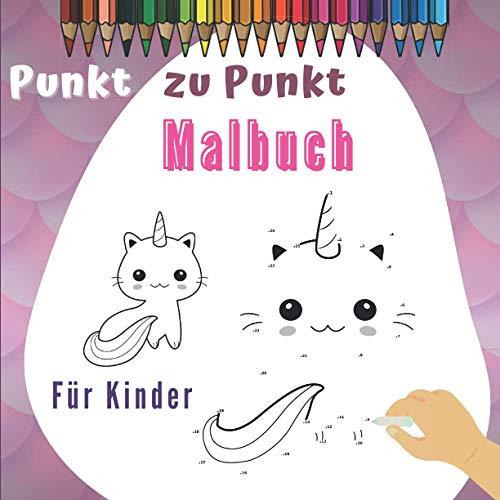 Punkt zu Punkt Malbuch Für Kinder: Punkt zu Punkt - Malbuch für Kinder   zahlen verbinden - Tier-Zeichnungen   Verbesserung der Konzentration und Handhabung des Bleistifts für Mädchen und Jungen.