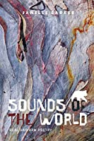 Sounds of the World: Real and Raw Poetry