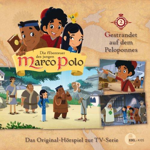 Gestrandet auf dem Peloponnes (Die Abenteuer des jungen Marco Polo 2) Titelbild