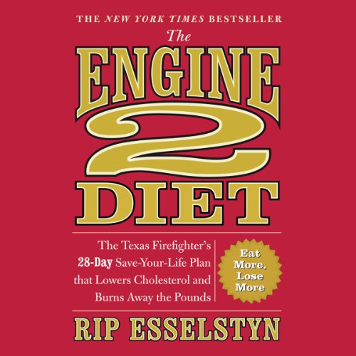 The Engine 2 Diet audiobook cover art