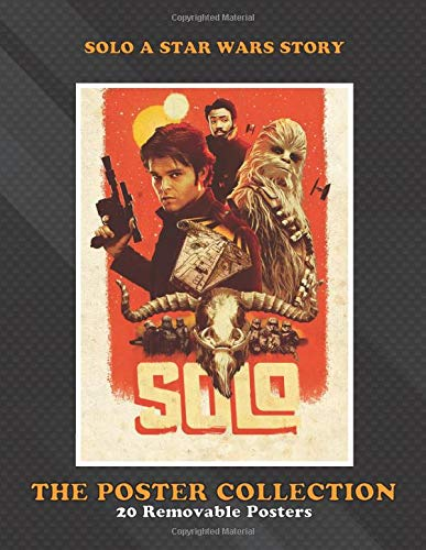 Poster Collection: Solo A Star Wars Story Assemble Movies