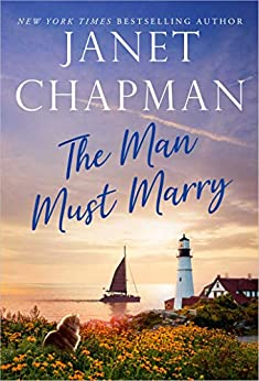 The Man Must Marry (Sinclair Brothers Novel Book 1) by [Janet Chapman]