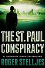 The St. Paul Conspiracy: A compelling crime thriller (Mac McRyan Mystery Thrillers and Suspense Book Series) (McRyan Mystery Series 2)