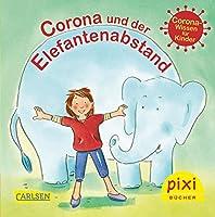 Pixi 2513: Corona und der Elefantenabstand (24x1 Exemplar): Covid-19-Wissen fuer Kinder