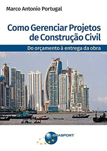 Como gerenciar projetos de construção civil: do orçamento à entrega da obra