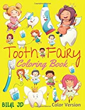 Tooth Fairy Coloring Book: Coloring Books For Girls - Activity Books For Kids Ages 3-5