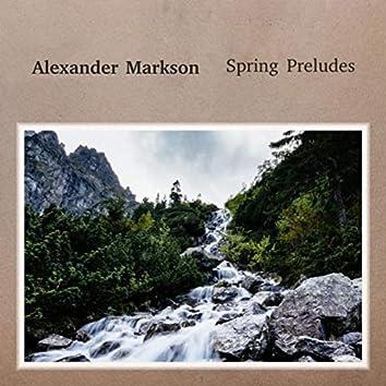 Spring Preludes