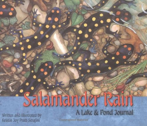 Salamander Rain: A Lake and Pond Journal (Sharing Nature With Children Book)