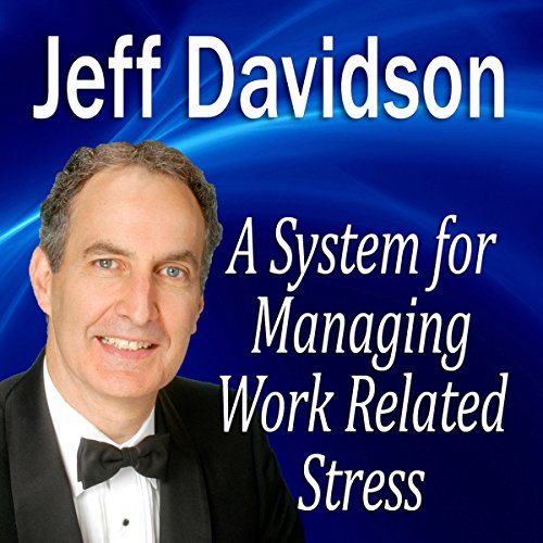 A System for Managing Work Related Stress audiobook cover art
