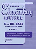 Rubank Elementary Method - Bass/Tuba (B.C.) (Rubank Educational Library: Elementary Method, Band 36) - N. W. Hovey
