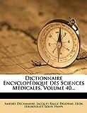 Dictionnaire Encyclopedique Des Sciences Medicales, Volume 40... (French Edition)