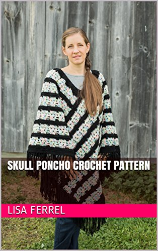 Skull Poncho Crochet Pattern (English Edition)