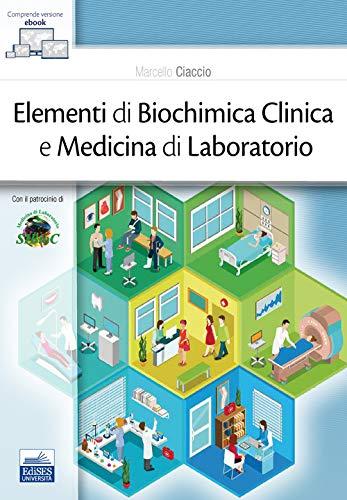 Elementi di biochimica clinica e medicina di laboratorio