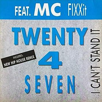 I Can't Stand It (feat. Mc FixxIt)