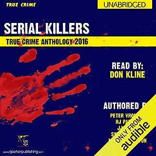 2016 Serial Killers True Crime Anthology audiobook cover art