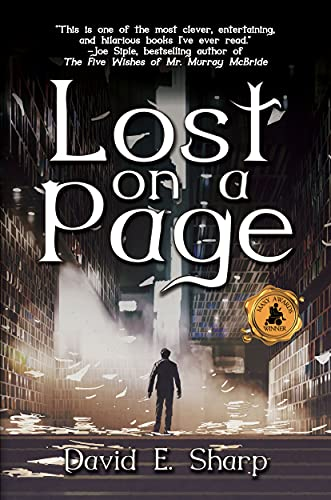 Joe Slade is a detective with a hot lead and a warm gun. He no longer believes in happy-ever-afters, but his faith in plot twists is devout. Good thing.  He is about to discover the biggest twist of all…  <em>Lost on a Page </em>by David E. Sharp