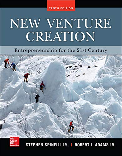 Compare Textbook Prices for New Venture Creation: Entrepreneurship for the 21st Century Irwin Management 10 Edition ISBN 9780077862480 by Spinelli, Stephen,Adams, Rob