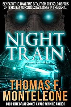 Night Train by [Thomas F. Monteleone]