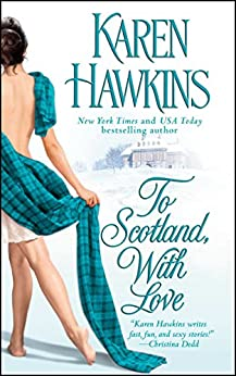 To Scotland, With Love (The MacLean Curse Book 2) by [Karen Hawkins]