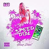 Speed Dial [Explicit]